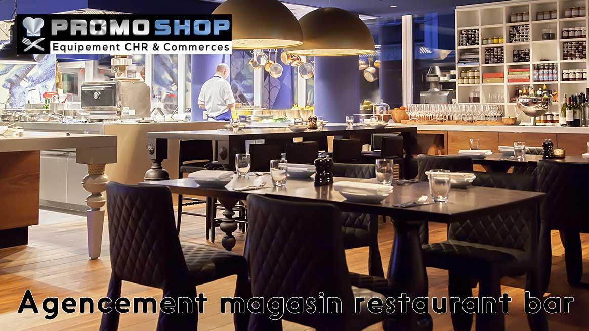 Agencement magasin restaurant bar